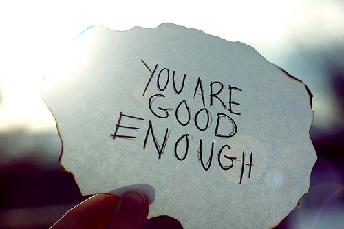 "image of paper with ""you are good enough"" written on it"